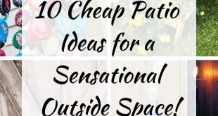 10 Cheap Patio Ideas for a Sensational Outside Space