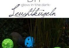 DIY - Gartendeko: Mondscheinkugeln (glow in the dark